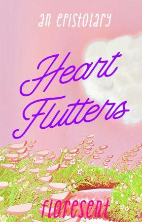 Heart Flutters by floresent