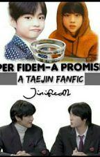 PER FIDEM- A PROMISE // TAEJIN by KSeokjin_is_life