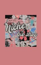 𖠵  NICHE bio shop ! 🎨 by bignderful