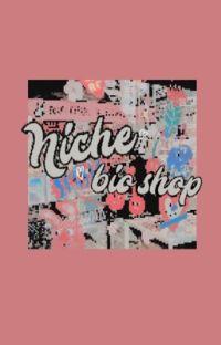 𖠵  NICHE bio shop ! 🎨 cover