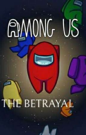 AMONG US: THE BETRAYAL (CLOSED; JOIN NEXT GAME) by Nick_Chill