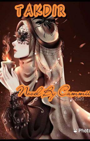 Takdir by CammiiHarunM