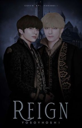 REIGN ; [ 통치 ] [ TAEKOOK ] #2 by yosoyhoshi