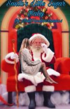 Santa's Little Sugar Baby by MultiFandomFreak04