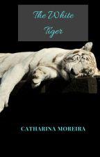 O tigre branco by mcatarinasantos608