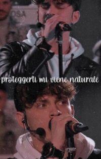 Proteggerti mi viene naturale. [Deddy, #Amici20] cover
