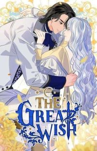 ~•The Great Wish•~  cover