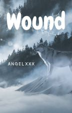 Wound by AngelXXXGA