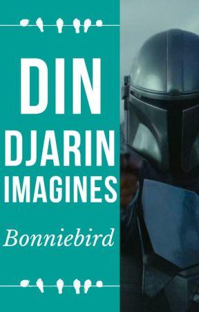Din Djarin Imagines by bonniebird