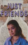 Just Friends|GeorgeNotFound  cover