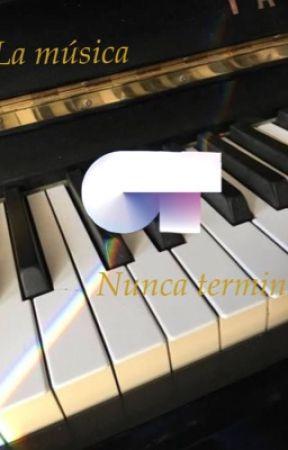 La música nunca termina  by _samjacobos