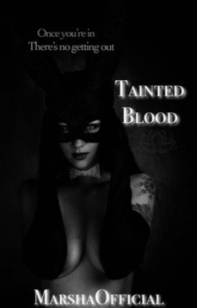 Tainted Blood  by marshaofficial