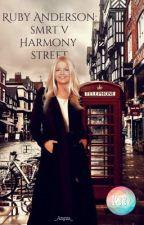 Ruby Anderson: Smrt v Harmony street od _Angua_