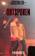 outspoken // joshler ✔️ by fellobandito