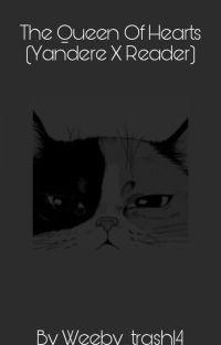 Queen of Hearts (Yandere!ReverseHaremXReader) cover