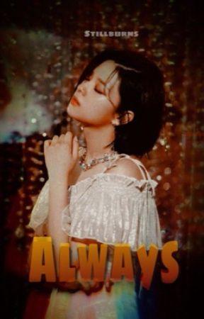 Aℓwαys • 2yeon  by stillburns