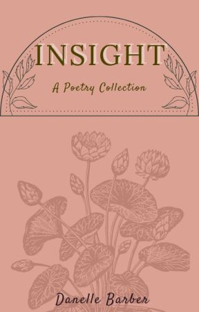 Insight- A Poetry Collection by writer13writes