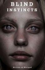 Blind Instincts by _Serza