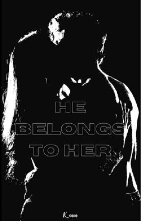 He Belongs to Her by lk_anon