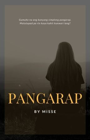 PANGARAP by Author_MissE