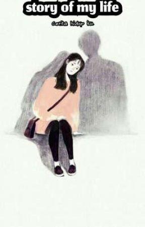 story of my life by ZahraNurandiyani