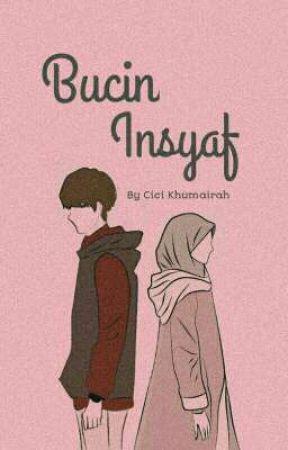 Bucin Insyaf  by elmandari_