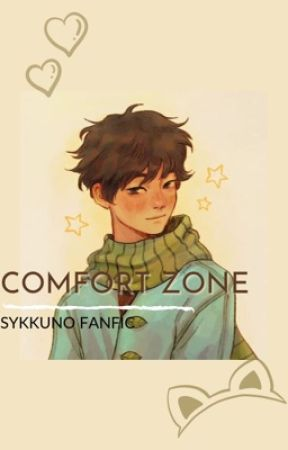 Comfort Zone {Sykkuno Fanfic}  by corpsexsidechick