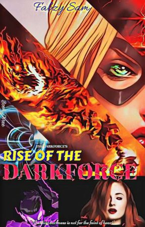 Rise of The Darkforce by Qfabzy
