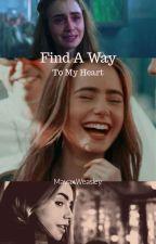 Find A Way To My Heart--Fred Weasley by MayaxWeasley