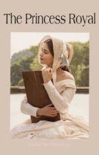 [1] The Princess Royal | Bridgerton by winterstella1943