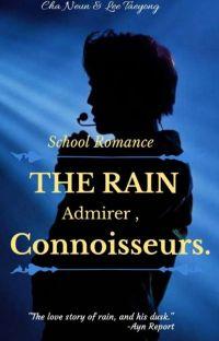The Rain Admirer, Connoisseurs. [ On Going ] cover