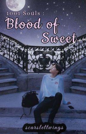 1001 Souls : Blood Of Sweet by scarslettwings