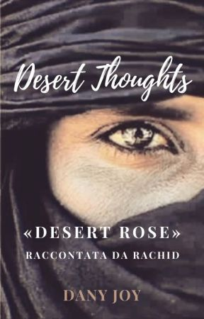 Desert Thoughts by DanyJoy73