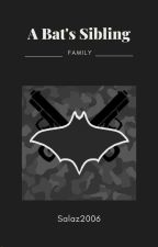 A Bat's Sibling [Slow update] by salaz2006