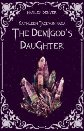 Kathleen Jackson #1 The Demigod's Daughter by pluto-writer