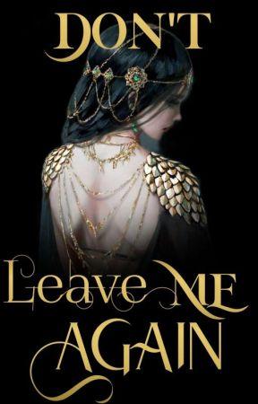 Don't Leave Me Again (rewritten)  by ii_mermxid