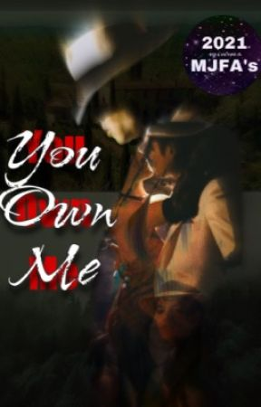 You Own Me (18+) COMPLETED by LegendaryJackson