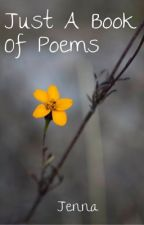 just a book of poems by jenna_chooses_love