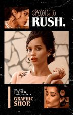 GOLD RUSH ━ GRAPHIC SHOP by freddycarters
