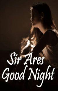Buenas noches Señor Ares cover