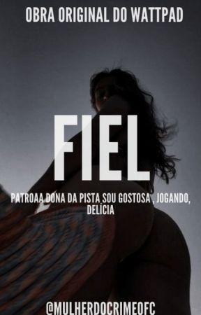 Fiel by MULHERDOCRIMEOFC