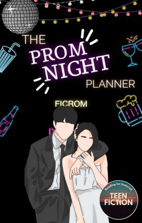 The Prom Night Planner by ficrom