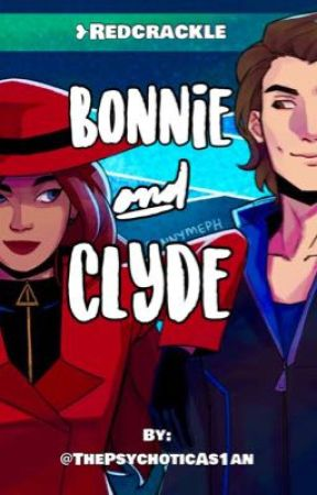 Bonnie and Clyde|| Redcrackle❤︎ by ThePsychoticAs1an