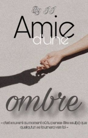 ▪︎ Amie d'une ombre ▫︎  by -the_sun-of-the_sky-