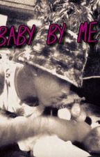 Baby By Me- August Alsina Fiction by tawanam