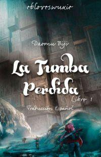 La tumba perdida #1 Traducción Español • Daomu Biji cover
