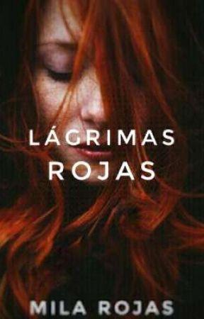 Lágrimas de sangre #01 by Mila_Rojas21