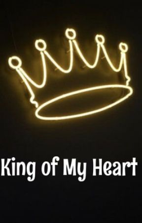 King of My Heart by abby_harry