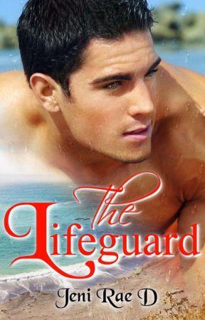 The Lifeguard by JeniRaeD