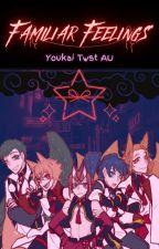 Familiar Feelings - Youkai Twisted Wonderland Au X Reader by SophieTheWitch_